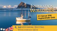 4. Multivisions-Festival INSPIRATION WORLDWIDE in Greiz am 27.02.2016