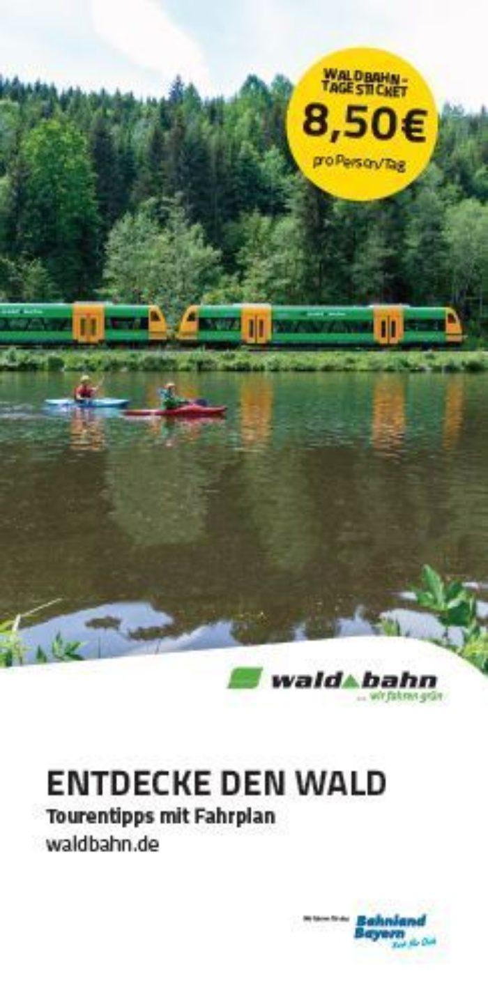 Titelseite der waldbahn-Broschüre Entdecke den Wald - Tourentipps mit Fahrplan mit Reisezielen im Bayerischen Wald